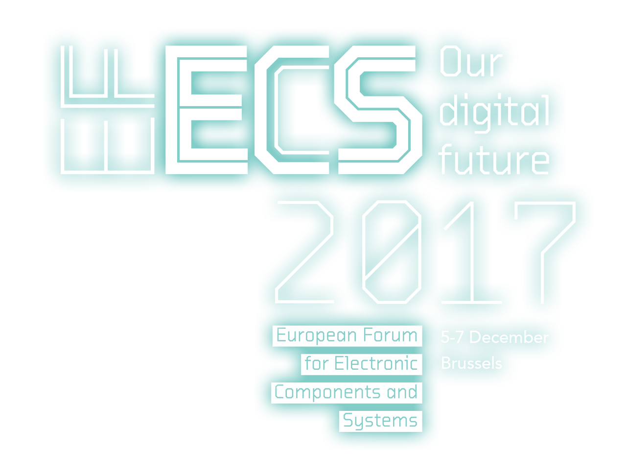 EFECS 2017 - European Forum for Electronic Components and Systems